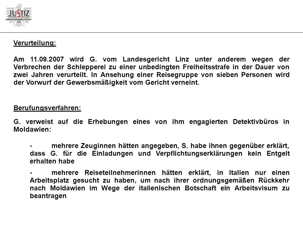 Verurteilung: Am 11.09.2007 wird G.