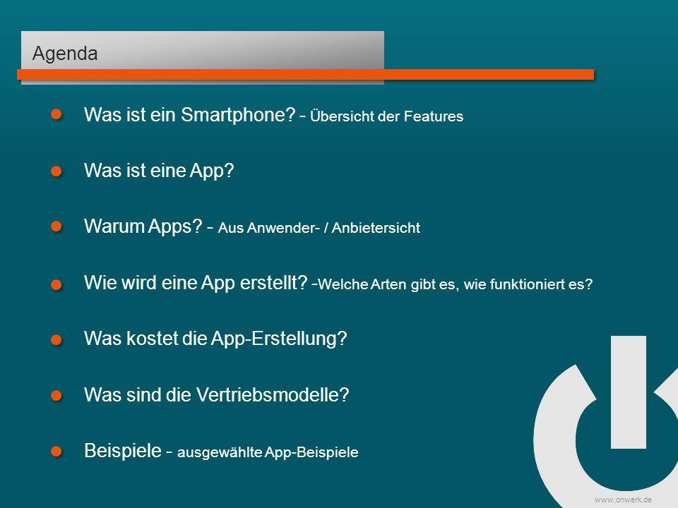 www.onwerk.de Agenda Was ist eine App. Was ist ein Smartphone.