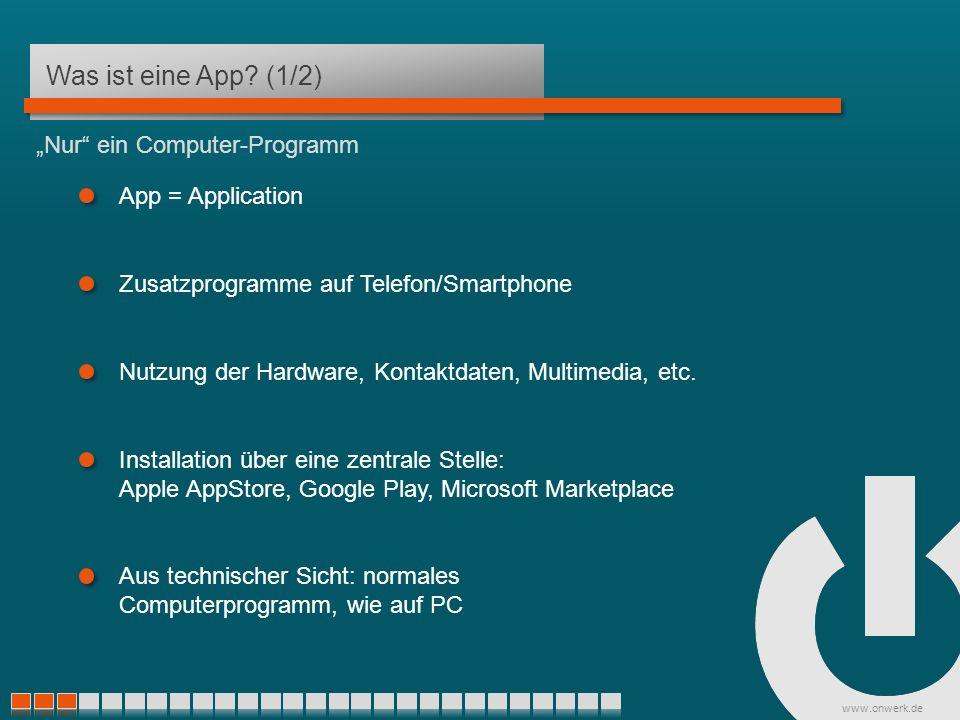 www.onwerk.de Was kostet eine App.Nutzung von HTML-Seiten in nativen Apps Nativ: ab ca.