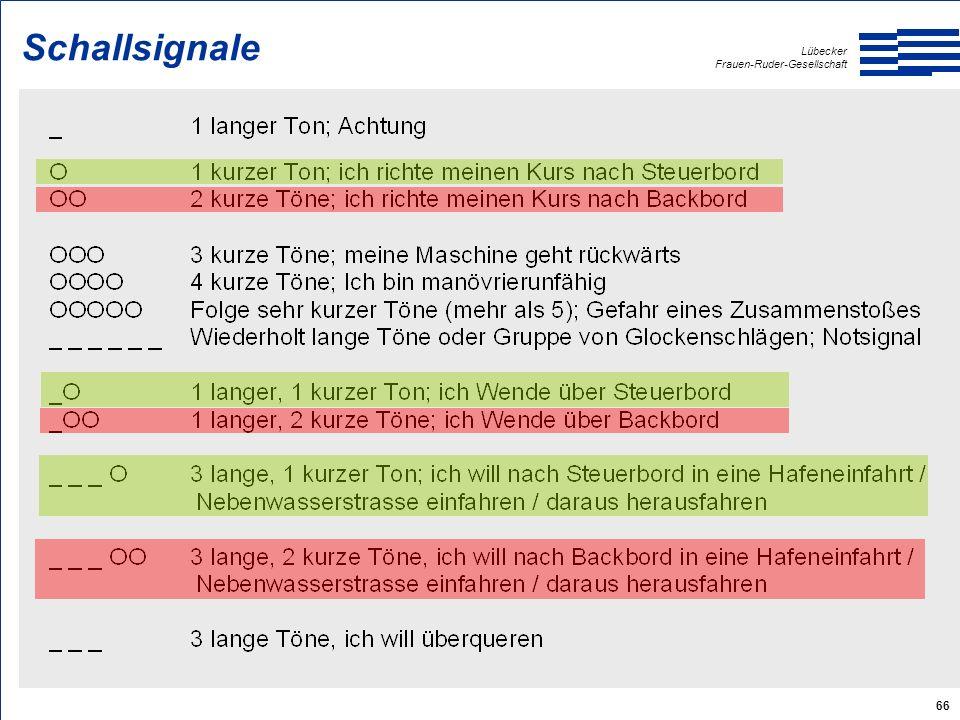 Lübecker Frauen-Ruder-Gesellschaft 66 Schallsignale