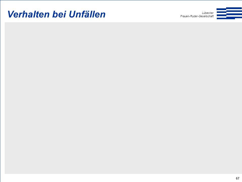 Lübecker Frauen-Ruder-Gesellschaft 67 Verhalten bei Unfällen