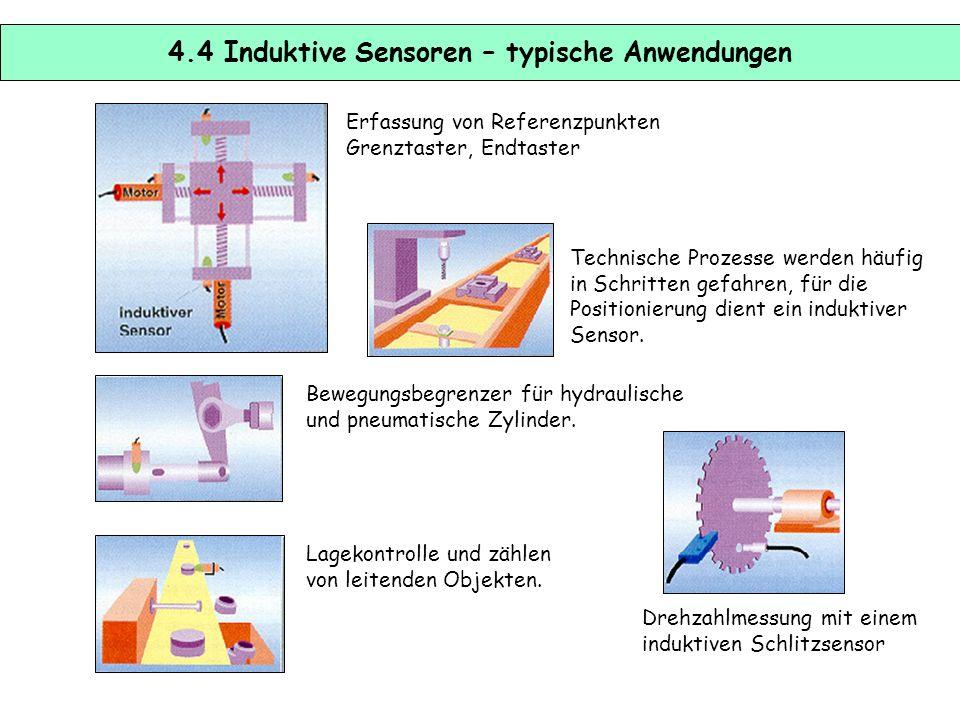 4.3 Induktive Sensoren - Schaltabstände Die Größe des Schaltabstandes hängt vom Material, insbesondere von der Permeabilität und den Geometriedaten de