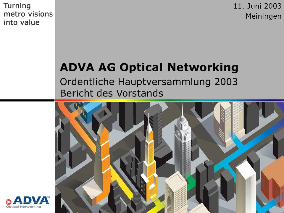 1 © Copyright ADVA Optical Networking 2003 1 11.