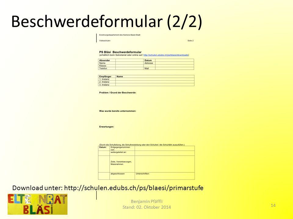 Beschwerdeformular (2/2) Benjamin Pfäffli Stand: 02.