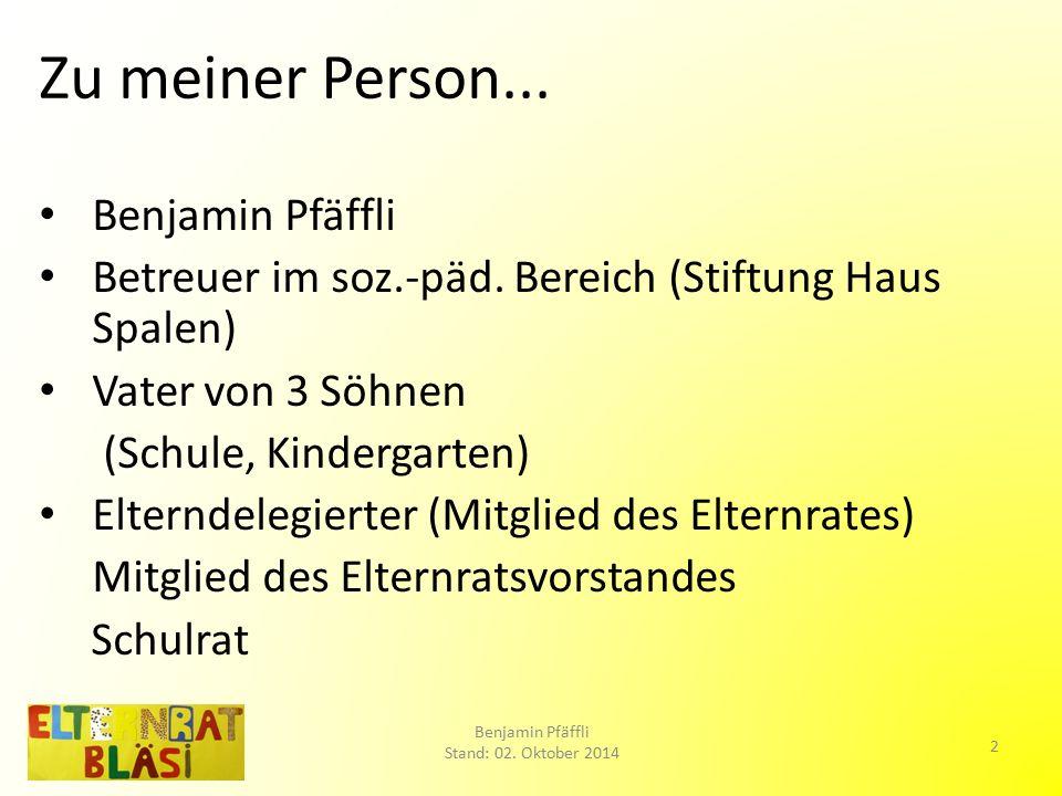 Gliederung Elterndelegierte (ED) -> ER Benjamin Pfäffli Stand: 02.