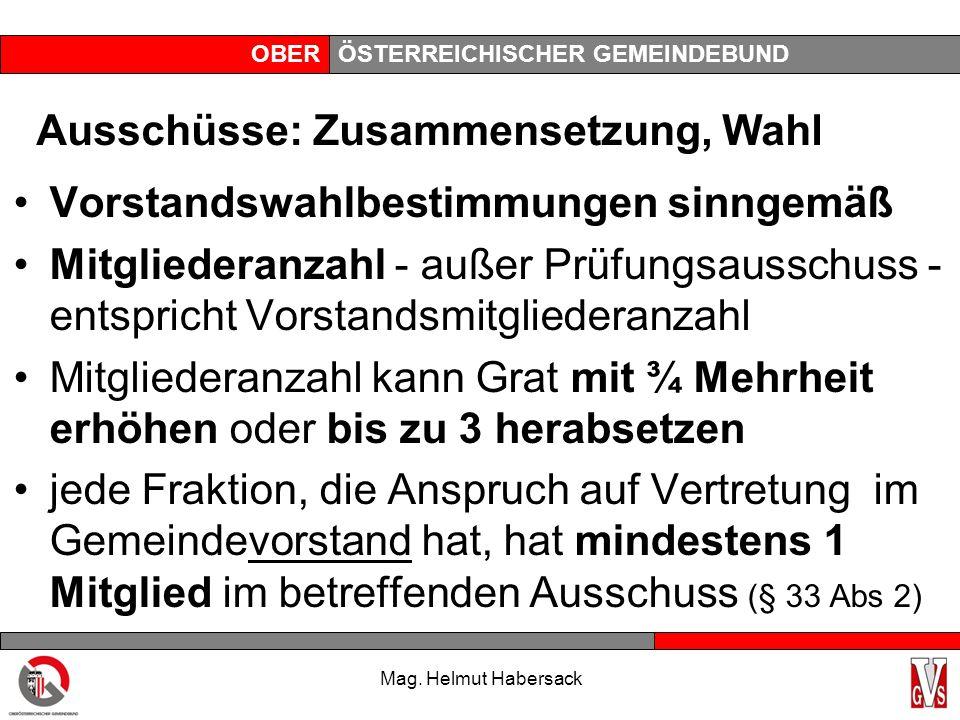 OBERÖSTERREICHISCHER GEMEINDEBUND Ausschüsse: Zusammensetzung, Wahl Vorstandswahlbestimmungen sinngemäß Mitgliederanzahl - außer Prüfungsausschuss - e