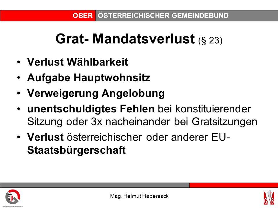 OBERÖSTERREICHISCHER GEMEINDEBUND Grat: Berufung auf frei gewordenes Mandat wird ein Gemeinderatsmandat frei, hat der Bürgermeister .