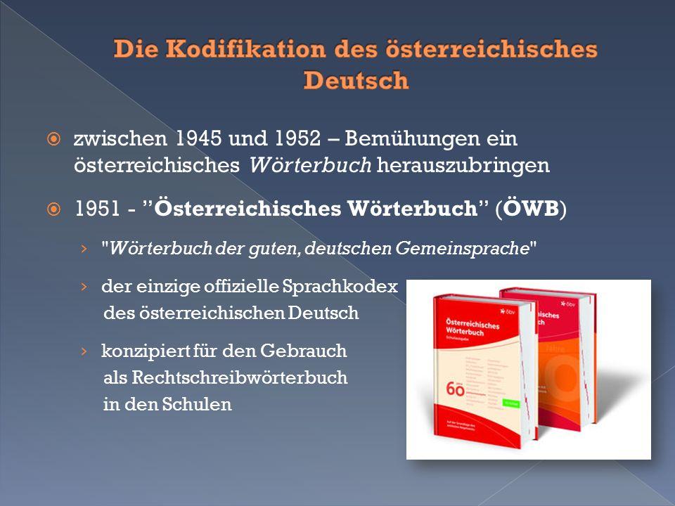 """ zwischen 1945 und 1952 – Bemühungen ein österreichisches Wörterbuch herauszubringen  1951 - """"Österreichisches Wörterbuch"""" (ÖWB) ›"""