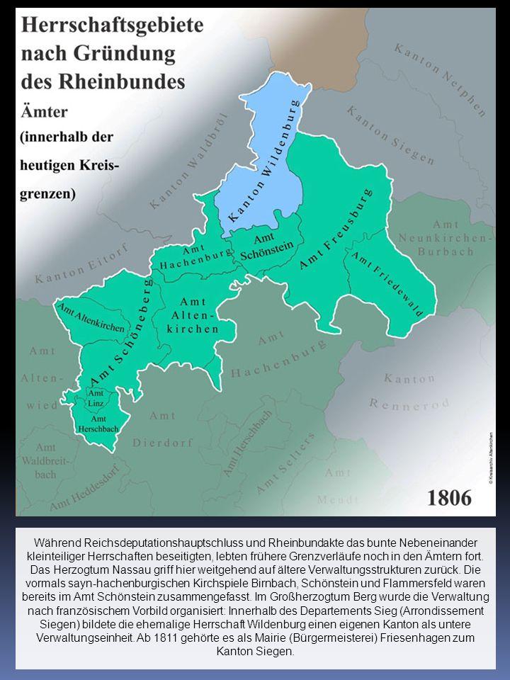 Während Reichsdeputationshauptschluss und Rheinbundakte das bunte Nebeneinander kleinteiliger Herrschaften beseitigten, lebten frühere Grenzverläufe n