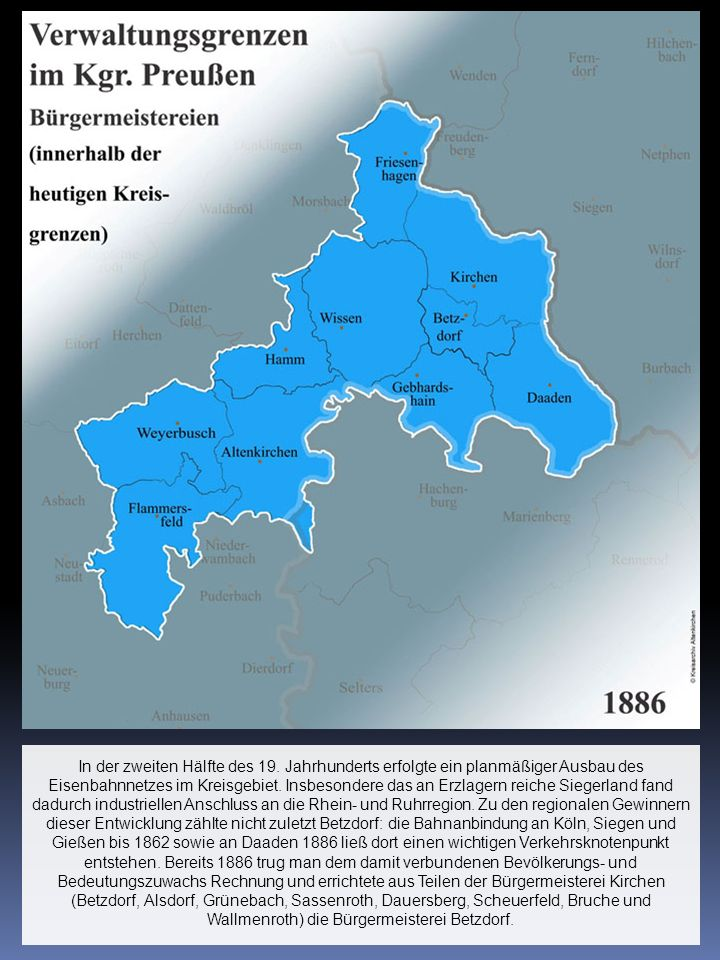In der zweiten Hälfte des 19. Jahrhunderts erfolgte ein planmäßiger Ausbau des Eisenbahnnetzes im Kreisgebiet. Insbesondere das an Erzlagern reiche Si