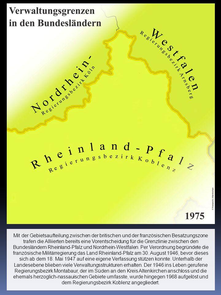 Mit der Gebietsaufteilung zwischen der britischen und der französischen Besatzungszone trafen die Alliierten bereits eine Vorentscheidung für die Gren