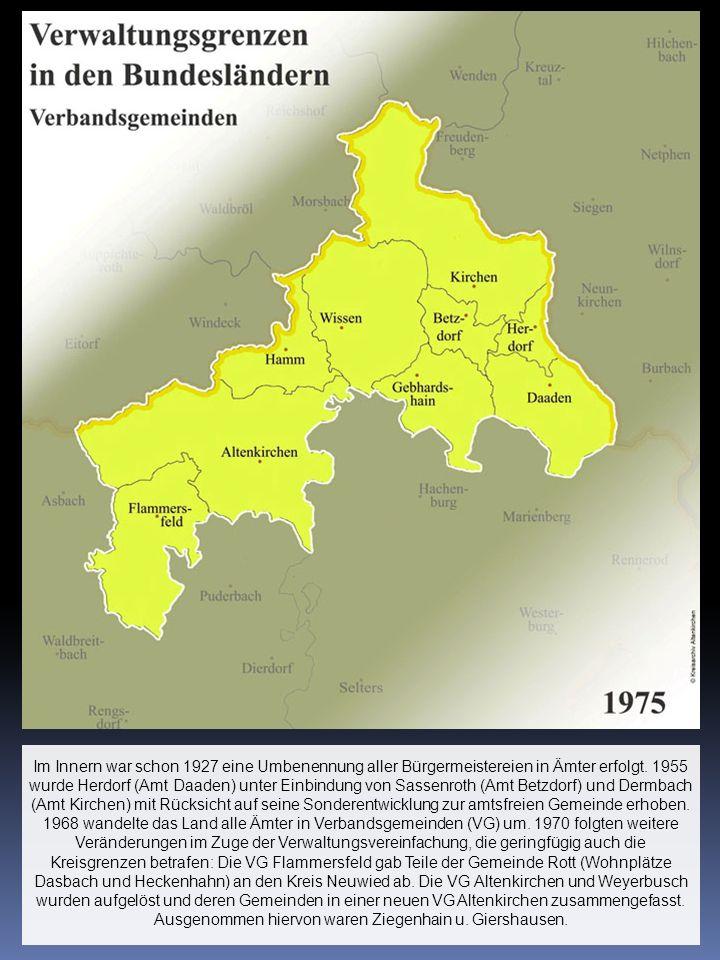 Im Innern war schon 1927 eine Umbenennung aller Bürgermeistereien in Ämter erfolgt. 1955 wurde Herdorf (Amt Daaden) unter Einbindung von Sassenroth (A