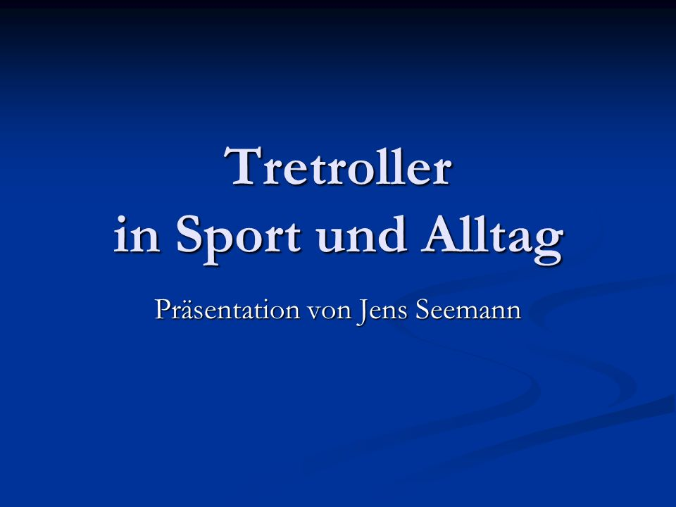 Tretroller in Sport und Alltag Präsentation von Jens Seemann