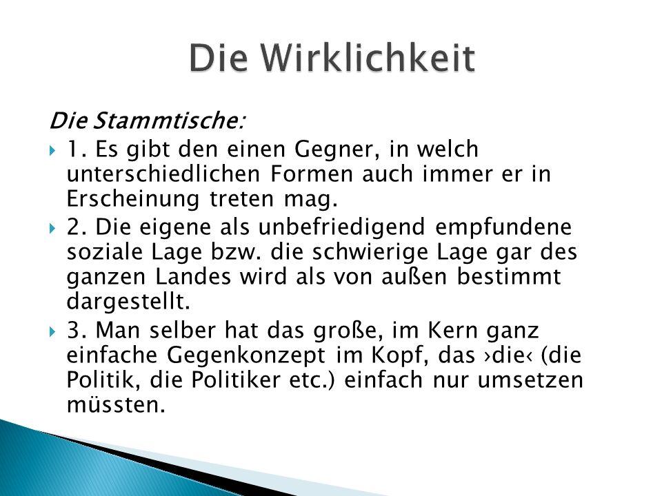 Die Stammtische:  1.