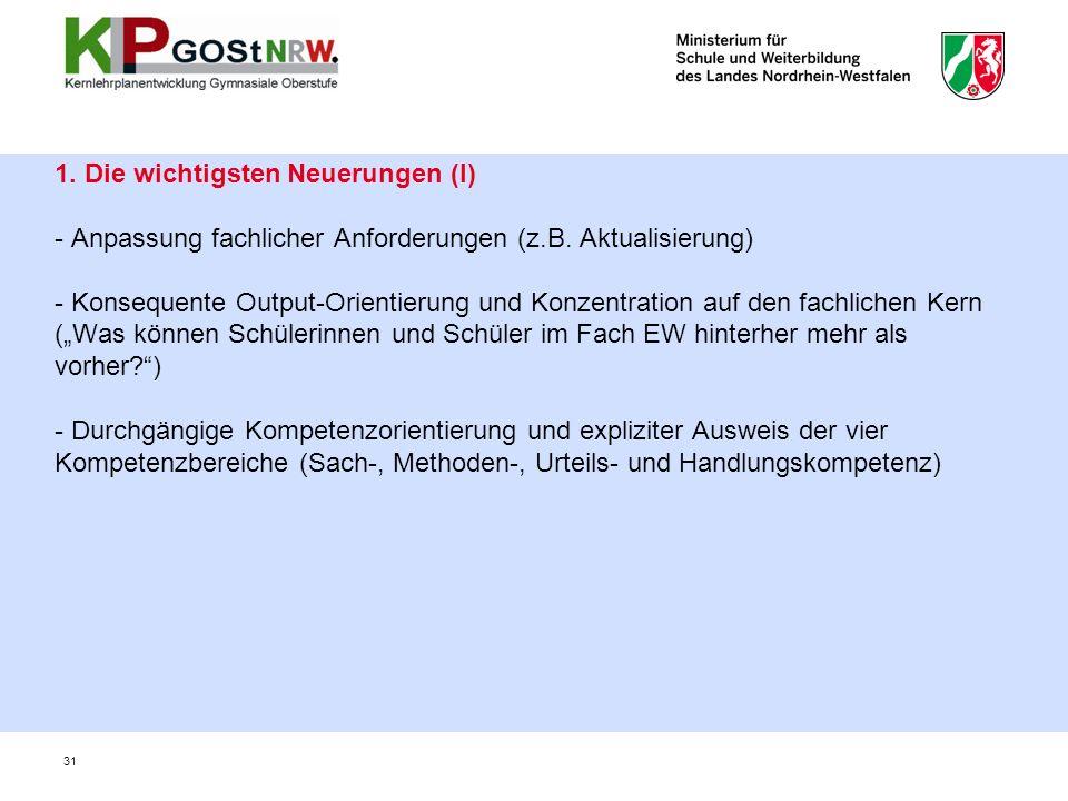 1. Die wichtigsten Neuerungen (I) - Anpassung fachlicher Anforderungen (z.B.