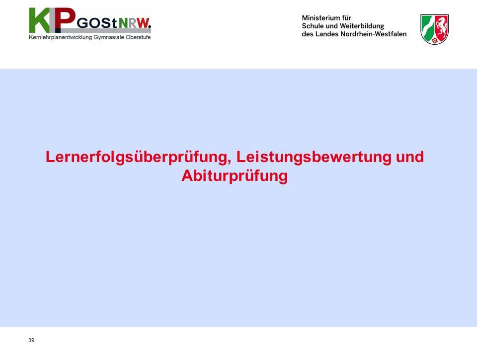 Lernerfolgsüberprüfung, Leistungsbewertung und Abiturprüfung 39