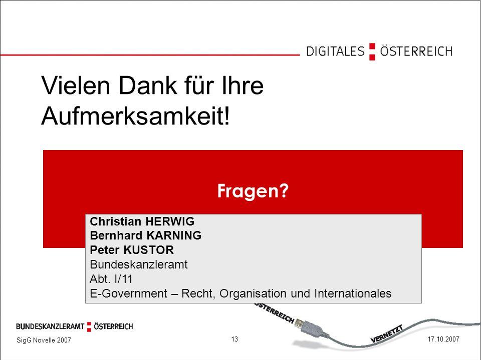 SigG Novelle 2007 1317.10.2007 Vielen Dank für Ihre Aufmerksamkeit.
