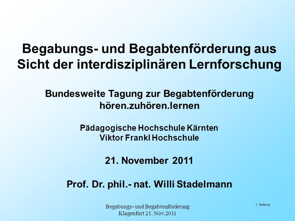 Inhalt 1.Allgemeines 2.Vererbung und Stimulation 3.«Wahr»nehmung 4.Lernen aus Sicht der Neuropsychologie 5.Begabung und Intelligenz 6.Heterogenität 7.
