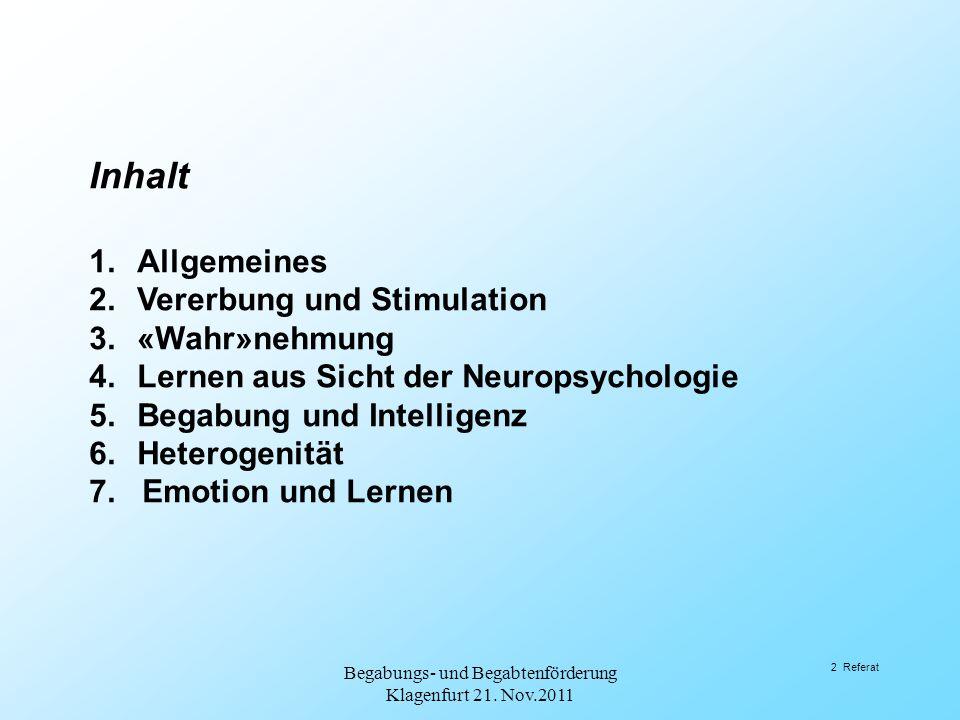 6.Heterogenität Begabungs- und Begabtenförderung Klagenfurt 21. Nov.2011 53 Referat