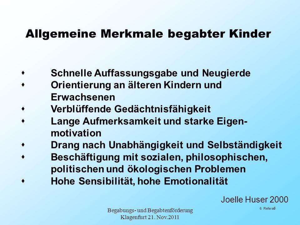 Use it or lose it Begabungs- und Begabtenförderung Klagenfurt 21. Nov.2011 27 Referat