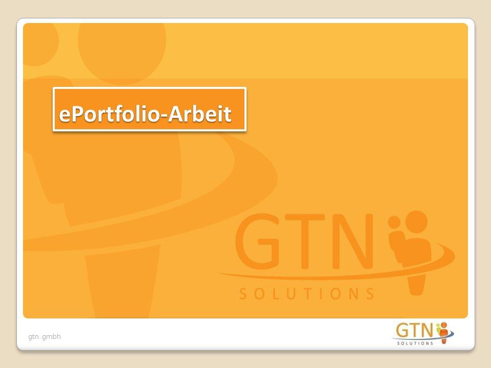 gtn gmbh ePortfolio-ArbeitePortfolio-Arbeit