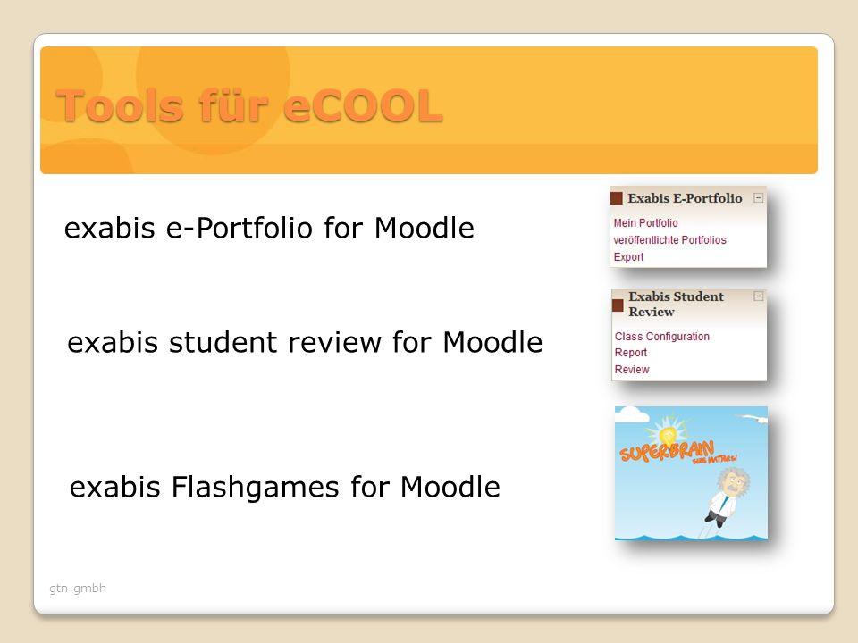 gtn gmbh exabis student review for Moodle exabis e-Portfolio for Moodle exabis Flashgames for Moodle Tools für eCOOL