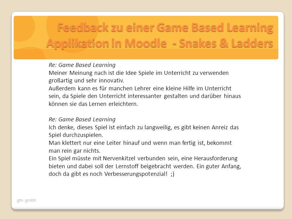 gtn gmbh Re: Game Based Learning Meiner Meinung nach ist die Idee Spiele im Unterricht zu verwenden großartig und sehr innovativ. Außerdem kann es für