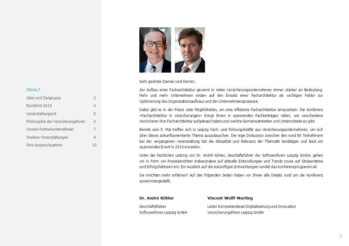 2 www.versicherungsforen.net/facharchitektur Sehr geehrte Damen und Herren, der Aufbau einer Facharchitektur gewinnt in vielen Versicherungsunternehmen immer stärker an Bedeutung.