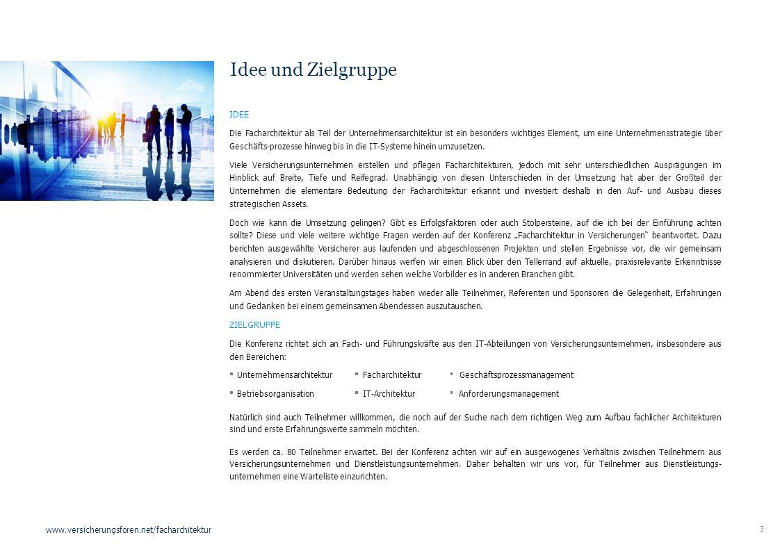 3 www.versicherungsforen.net/facharchitektur IDEE Die Facharchitektur als Teil der Unternehmensarchitektur ist ein besonders wichtiges Element, um ein