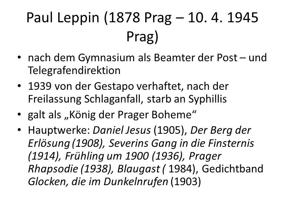 Paul Leppin (1878 Prag – 10.4.