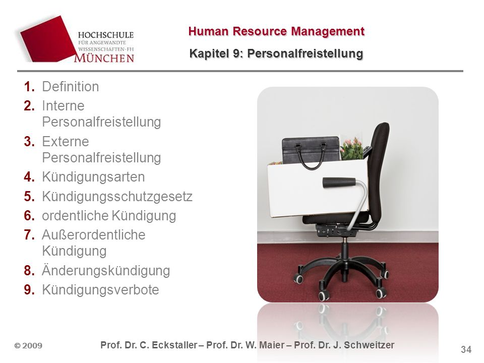 Human Resource Management Kapitel 9: Personalfreistellung © 2009 Prof.