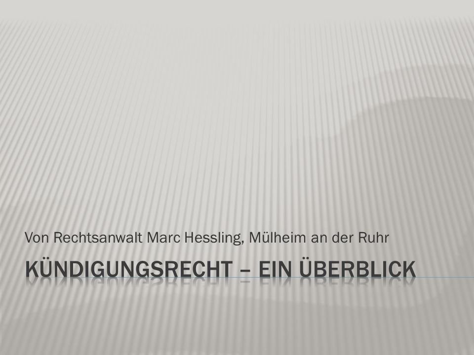 Von Rechtsanwalt Marc Hessling, Mülheim an der Ruhr