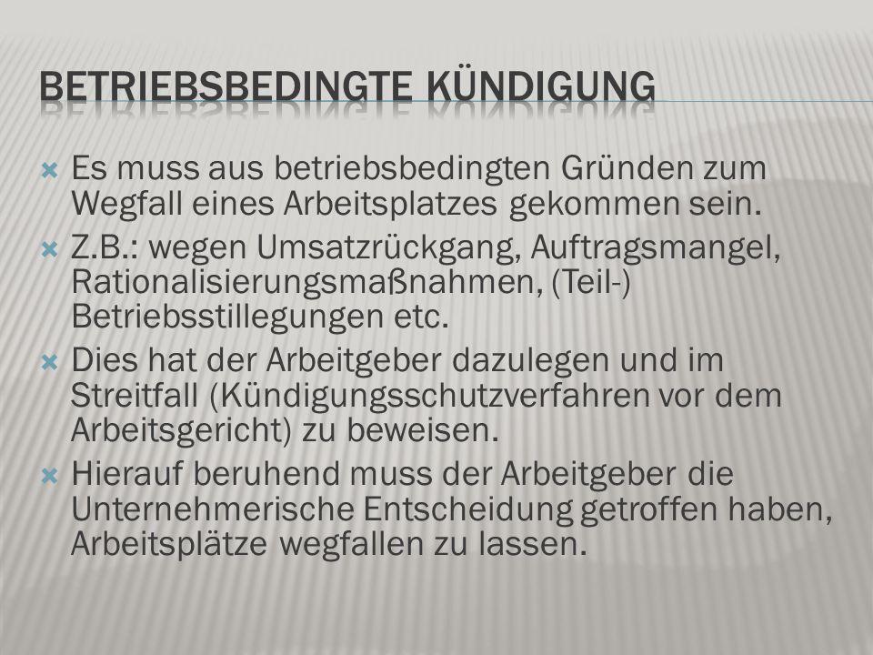  Einen generellen Anspruch auf Zahlung einer Abfindung gibt es im deutschen Arbeitsrecht nicht.