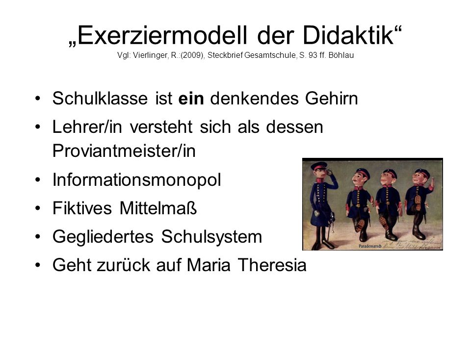 """""""Exerziermodell der Didaktik Vgl: Vierlinger, R.:(2009), Steckbrief Gesamtschule, S."""