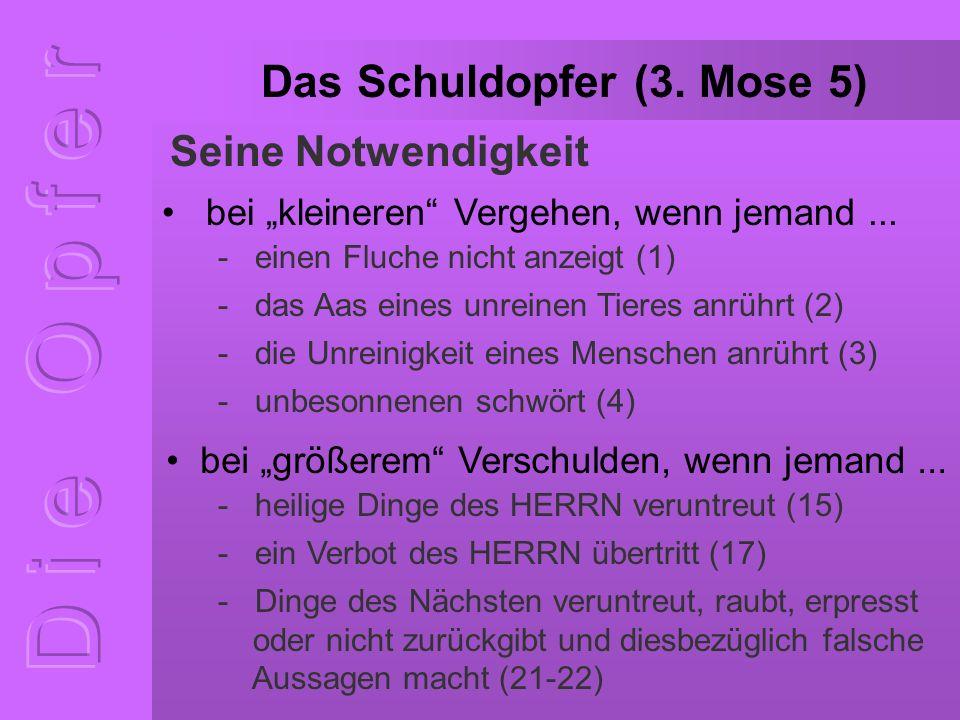 Das Schuldopfer (3.