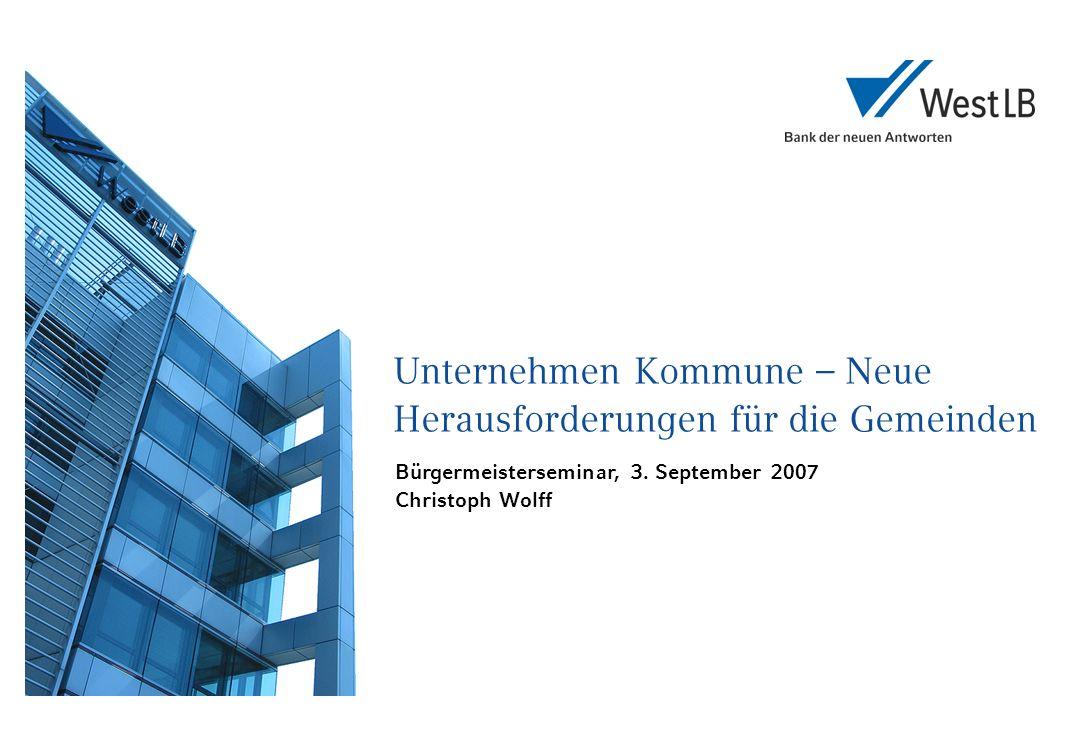 Unternehmen Kommune – Neue Herausforderungen für die Gemeinden Bürgermeisterseminar, 3.