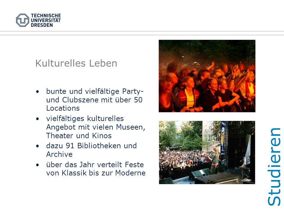 Kulturelles Leben bunte und vielfältige Party- und Clubszene mit über 50 Locations vielfältiges kulturelles Angebot mit vielen Museen, Theater und Kin