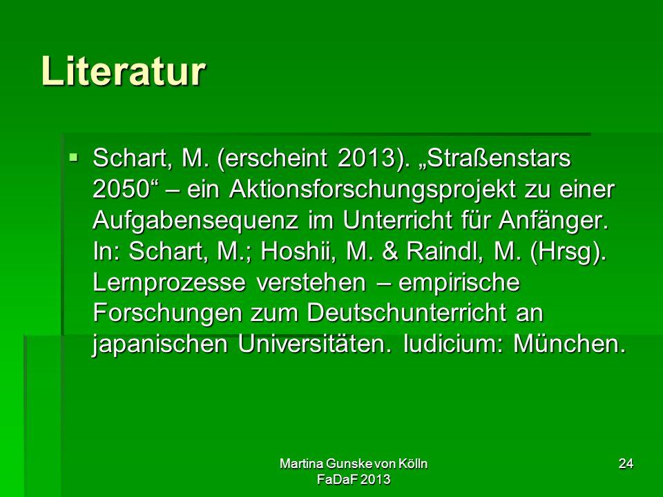 Martina Gunske von Kölln FaDaF 2013 24 Literatur  Schart, M.