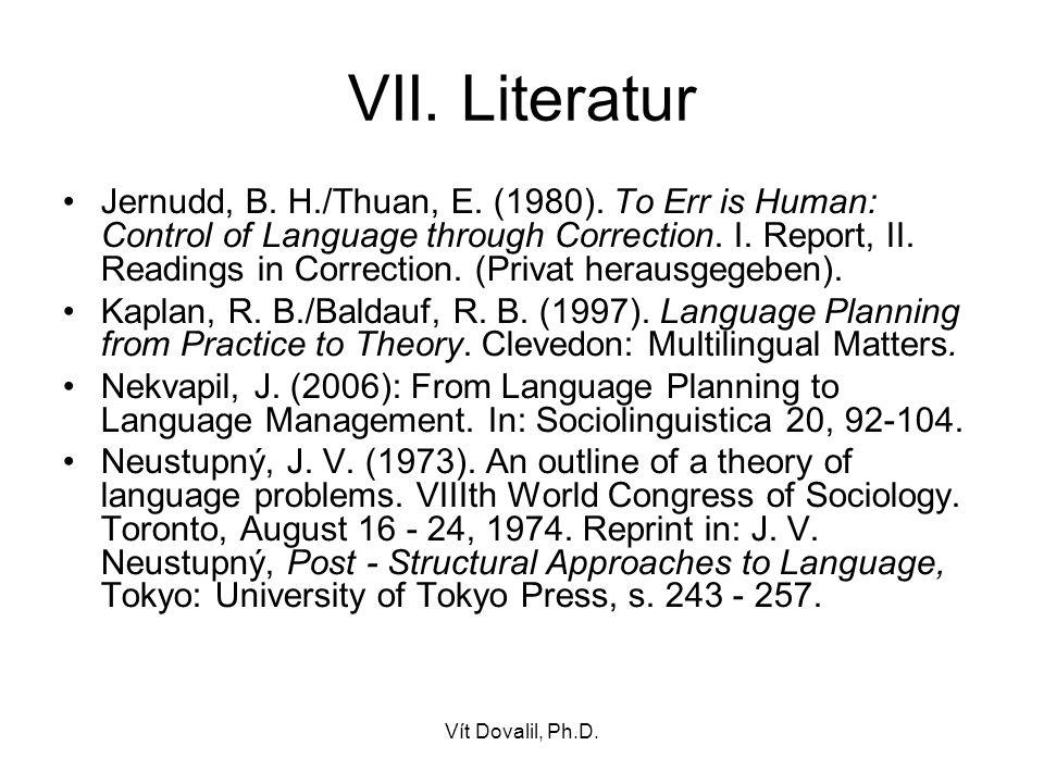 Vít Dovalil, Ph.D. VII. Literatur Jernudd, B. H./Thuan, E.
