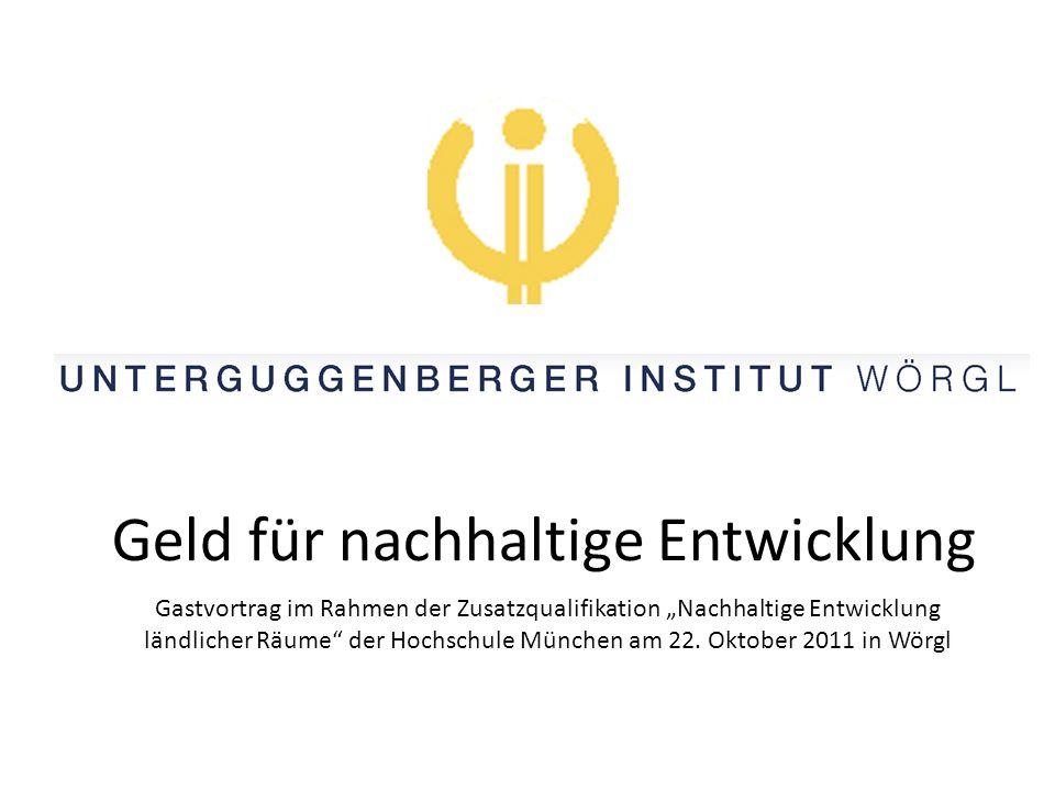 """Geld für nachhaltige Entwicklung Gastvortrag im Rahmen der Zusatzqualifikation """"Nachhaltige Entwicklung ländlicher Räume der Hochschule München am 22."""