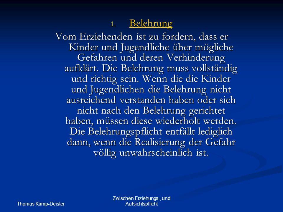 Thomas Kamp-Deister Zwischen Erziehungs-, und Aufsichtspflicht 1.