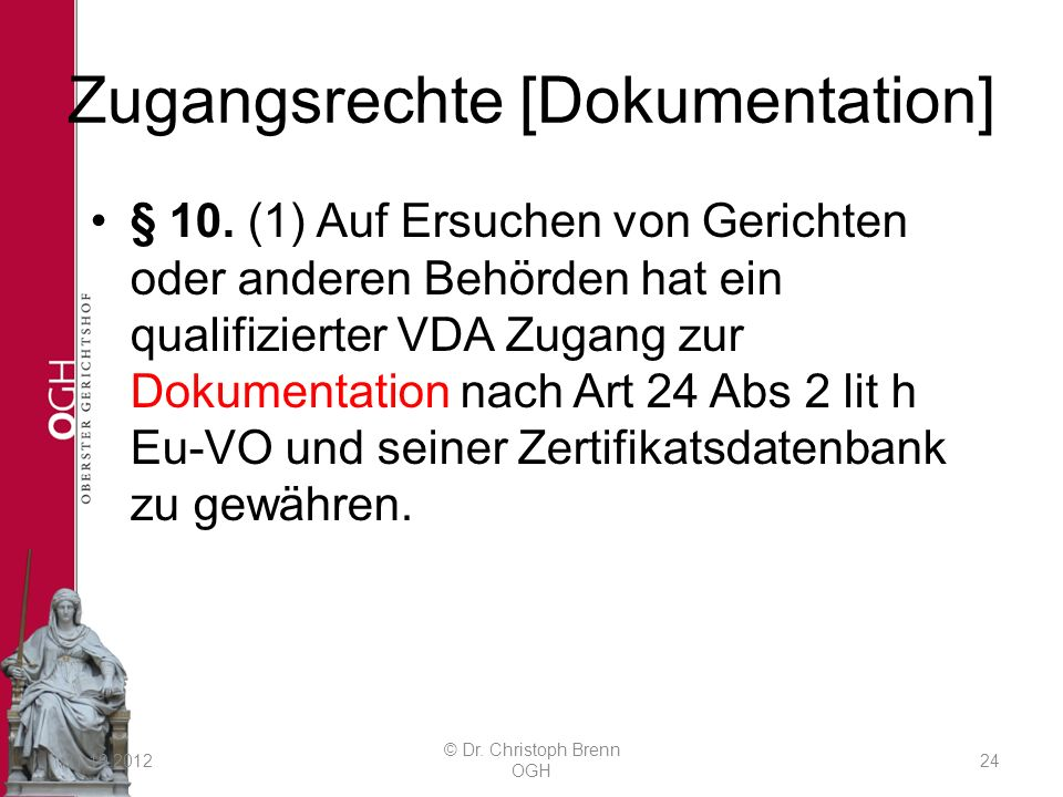 Zugangsrechte [Dokumentation] § 10.