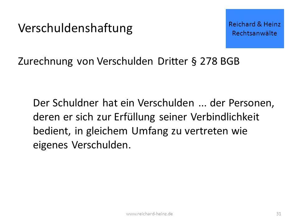 Verschuldenshaftung Zurechnung von Verschulden Dritter § 278 BGB Der Schuldner hat ein Verschulden...