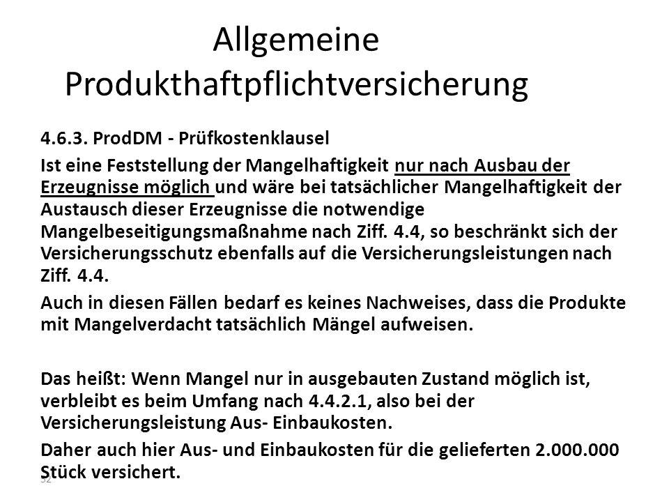 52 Allgemeine Produkthaftpflichtversicherung 4.6.3.