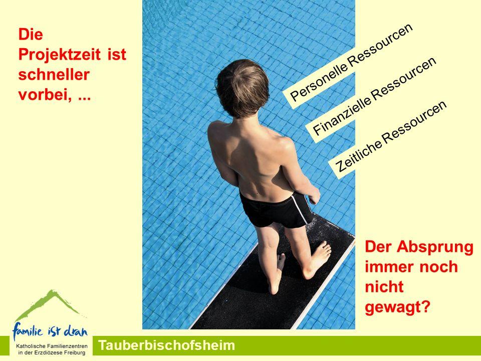 Tauberbischofsheim Die Projektzeit ist schneller vorbei,...