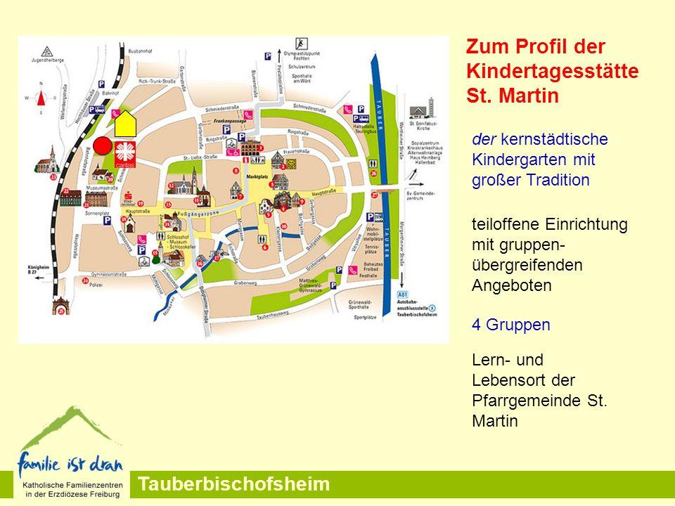 Zum Profil der Kindertagesstätte St. Martin Lern- und Lebensort der Pfarrgemeinde St. Martin der kernstädtische Kindergarten mit großer Tradition 4 Gr