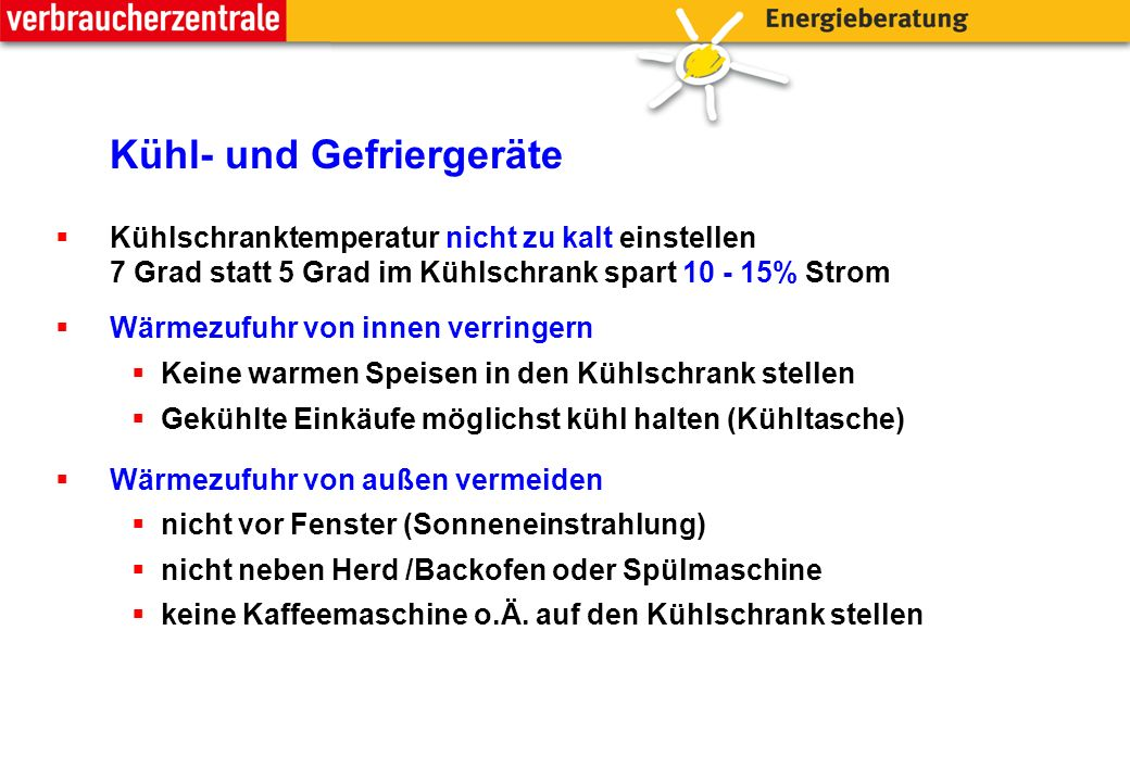 Heizungspumpen Man kann den Stromverbrauch der Heizungspumpe um bis zu 80% reduzieren durch:  Alte Heizungspumpe, ungeregelt: 80 Watt  400 kWh /Jahr (100 €) *  Einbau einer Hocheffizienzpumpe Klasse A: 13 Watt  65 kWh /Jahr (16 €) *  Einsparung ca.