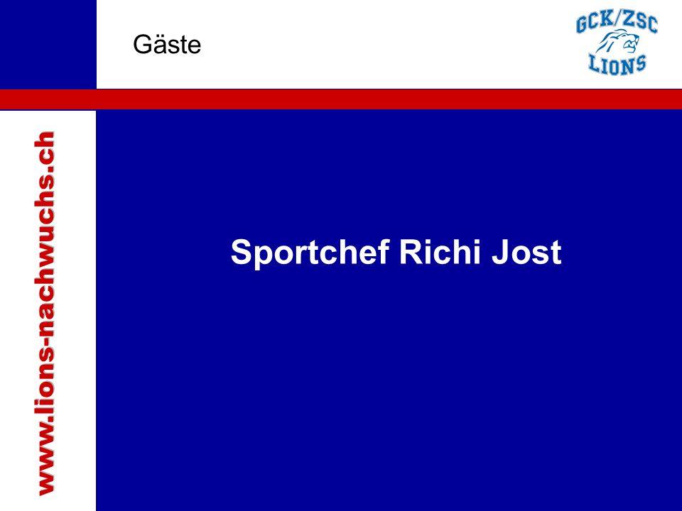Traktanden Gäste Sportchef Richi Jost