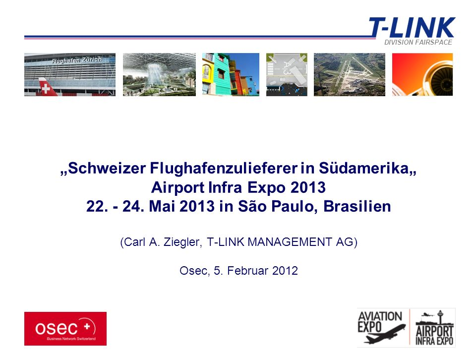 """DIVISION FAIRSPACE """"Schweizer Flughafenzulieferer in Südamerika"""" Airport Infra Expo 2013 22."""