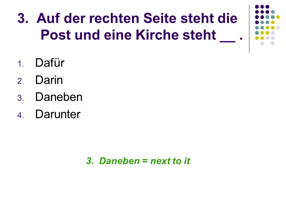 12. Wie sagt man: What did he do with it? Was hat er damit gemacht?